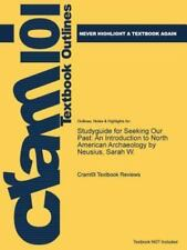 Studyguide for Seeking Our Past : An Introduction to North American...