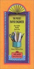 The Pocket Paper Engineer : How to Make Pop-Ups Step-by-Step by Carol Barton...