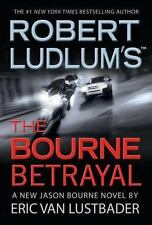 Robert Ludlum's The Bourne Betrayal by Van Lustbader, Eric