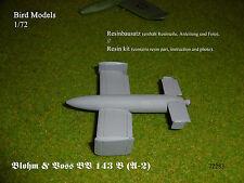 Blohm & Voss BV 143 B (A-2)      1/72 Bird Models Resinbausatz / resin kit