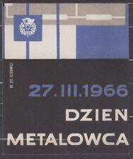 POLAND 1966 Matchbox Label - Cat.G#135 Day metalhead - 27.III.1966.