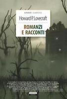 Romanzi e racconti Vol. 1 di Lovecraft Libro Nuovo Crescere Edizione
