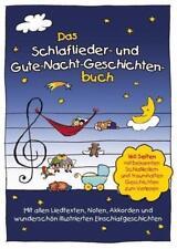 Das Schlaflieder- und Gute-Nacht-Geschichtenbuch von Marco Sumfleth und Florian Lamp (2013, Gebundene Ausgabe)