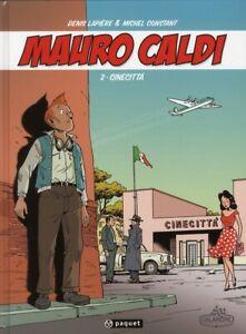 BD - MAURO CALDI, TOME 2 > CINECITTA / LAPIERE, CONSTANT, EO PAQUET