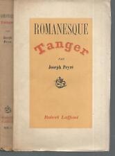 Romanesque Tanger.Joseph PEYRE.Robert Laffont 1943  CV12