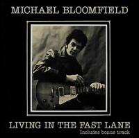 Michael Bloomfield - Living in the Fast Lane (2018)  CD  NEW/SEALED  SPEEDYPOST