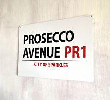 Prosecco Avenue London Street sign A4 metal plaque