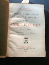 "2 VOLUMI CARTONATI ""CHIMICA INORGANICA"" ETTORE MOLINARI -HOEPLI 1924- B1"