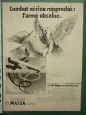 5/1976 PUB MATRA VELIZY MISSILE MAGIC 550 DASSAULT MIRAGE F1 ORIGINAL FRENCH AD