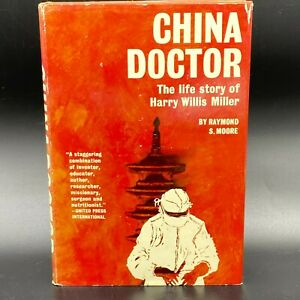 China Doctor SIGNED BY HARRY WILLIS MILLER Raymond Moore Stated 1st Ed 1961 BK5