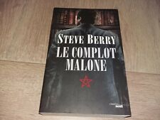 LE COMPLOT MALONE / STEVE BERRY