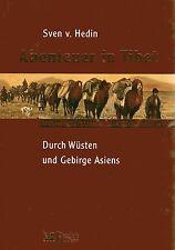 ABENTEUER IN TIBET - Durch Wüsten und Gebirge Asiens - Sven Hedin BUCH