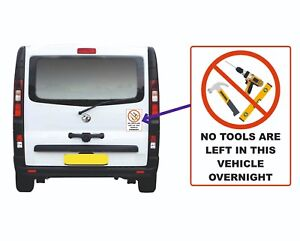 NO TOOLS LEFT IN THIS VEHICLE OVERNIGHT Sign / Sticker For Van Truck Buy 2 Get 3