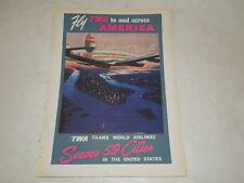 """PUBBLICITA' VINTAGE DEGLI ANNI '50-COMPAGNIE AEREE""""TWA UNITED STATES""""DIFF.REPERI"""