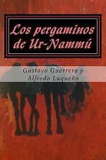Los Pergaminos de Ur-Nammú by Gustavo Guerrero (2014, Paperback)