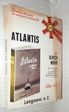 ATLANTIS Ulrich Mohr Longanesi 1966 Seconda Guerra Mondiale Pocket 18 Storia di