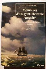 PIRATERIE/MEMOIRES D UN GENTILHOMME CORSAIRE/TRELAWNEY/ED PHEBUS/1988