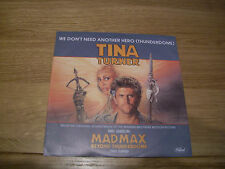 """Tina Turner-we don't need another hero.7"""""""