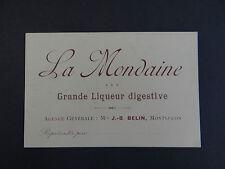 Carte de visite Visit card CDV LA MONDAINE Liqueur digestive MONTLUCON Belin