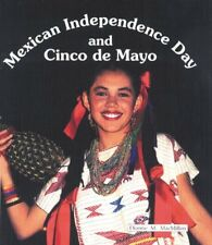 Mexican Independence Day and Cinco de Mayo (Best H