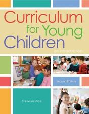 Curriculum for Young Children: An Introduction by Eve-Marie Arce