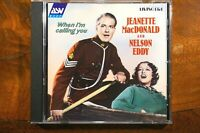 Jeanette MacDonald & Nelson Eddy - When I'm Calling You  - CD, VG
