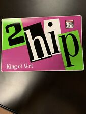 "Vintage BMX Freestyle 2Hip King of Vert Ramp Sticker Vision Street Wear BIG9""X6"""