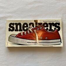 SNEAKERS By Samuel Americus Walker Paperback Book Vintage Athletic Shoes