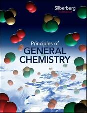 Principles of General Chemistry by Silberberg Dr., Martin College Text Book