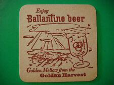 Vintage Coaster    Enjoy BALLANTINE BEER ~ Golden Mellow from the Golden Harvest