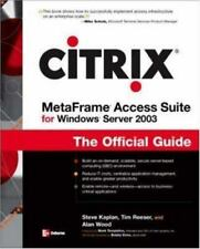 Networking: Citrix MetaFrame for Windows Server 2003 : The Official Guide by...