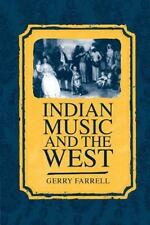 Indian Music and the West by Gerry Farrell (2000, UK-Paperback, Reprint)