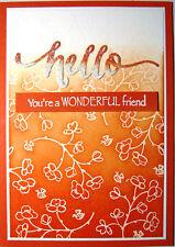 Handmade Card - Hello....You're A Wonderful Friend