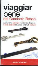 VIAGGIAR BENE DEL GAMBERO ROSSO 2006