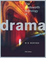The Wadsworth Anthology of Drama, Worthen, W. B., Acceptable Book