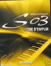 Yamaha French Manual Mode D'Emploi for Yamaha S03 Synthesizer Keyboard, Original