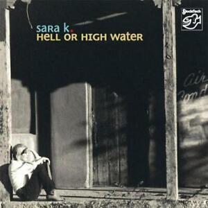 Sara K. - Hell Or High Water / SACD (Multichannel)