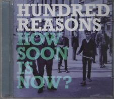 HUNDRED REASONS   How soon is now?    4 TRACK CD  NEW - NOT SEALED
