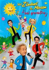 LES Z'IMBERT & MOREAU - BAL GRENADINE (DVD NEUF)