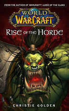 USED (GD) World of Warcraft: Rise of the Horde (No. 4) by Christie Golden