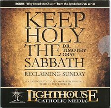 Keep Holy the Sabbath: Reclaiming Sunday - Dr. Timothy Gray - CD