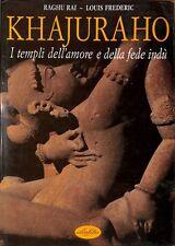 Khajuraho - Raghu Rai / Louis Frederic - Idea Libri 3604