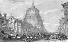 ITALY. Insurrection, Milano-church of Grazia, antique print, 1848