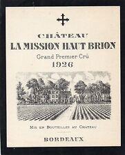 GRAVES 1EGCC VIEILLE ETIQUETTE CHATEAU LA MISSION HAUT BRION 1926 RARE§01/11/17§