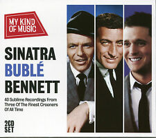 MY KIND OF MUSIC SINATRA BUBLE BENNETT - 2 CD BOX SET - 3 OF THE FINEST CROONERS