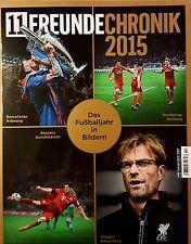 11 Freunde-Chronik 2015 Das Fußballjahr in Bildern UNGELESEN 1A absolut TOP
