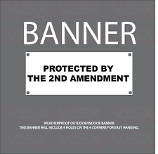 Protected by the 2nd amendment Usa Vinyl Banner Flag Outdoor indoor Sign Gun