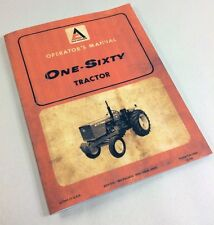 ALLIS CHALMERS ONE-SIXTY 160 TRACTOR OPERATORS OWNERS MANUAL MAINTENANCE LUBE