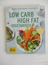 Low Carb High Fat - Dr. Jürgen Vormann, Malika Stenger  (2018, Taschenbuch )