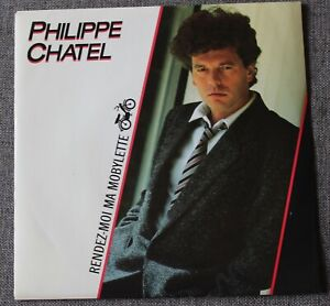 Philippe Chatel, rendez moi ma mobylette / Isis et Osiris , SP - 45 tours